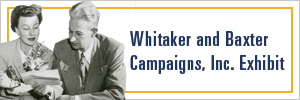 Whitaker and Baxter Campaigns button
