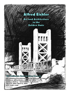 This blcak and white exhibit poster shows Sacramento's iconic Tower Bridge, designed by Alfred Eichler.