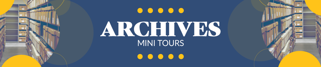 Archives Mini Tours