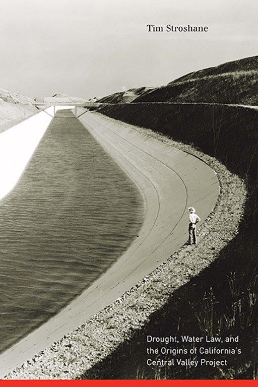 Book cover for Drought, Water Law, and the Origins of California's Central Valle Project