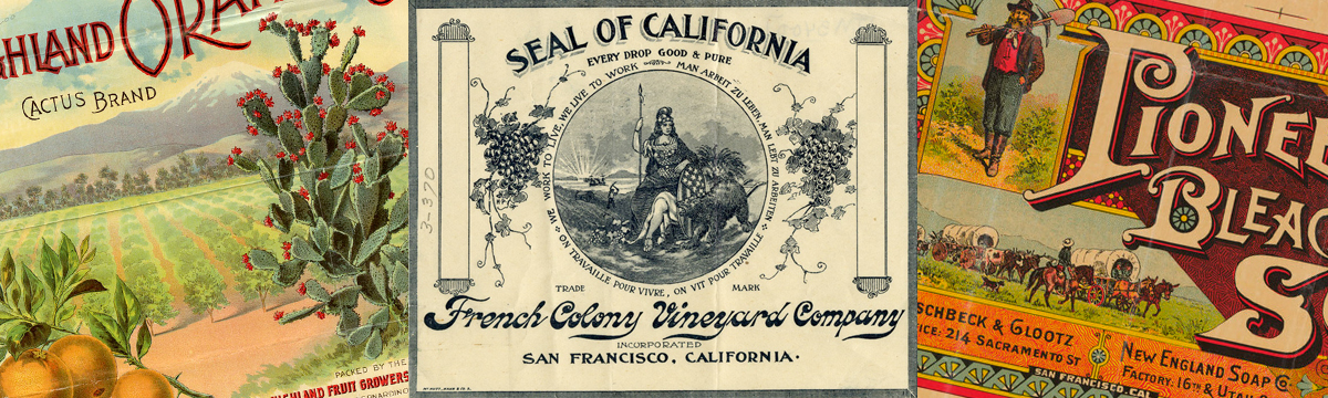 A collage of three early California Trademarks. On the right is a partial image of a very colorful trademark for Cactus Brand citrus, showing a large cactus on the right, a snow-capped mountain in the background, a bunch of oranges in the lower left corner, and an orchard in the center. The center image is a black and white trademark for the French Colony Vineyard Company of San Francisco. It features the words Seal of California arched over an engraving of the great seal of California. The seal features the Roman goddess, Minerva, and at her side is a California grizzly bear. There are bunches of grapes on either side of the seal. The third item is a partial image of the Pioneer Bleach Soap trademark. This is a very colorful trademark and shows a man dressed in working clothes with a pick-axe over his shoulder and below that is a wagon train.