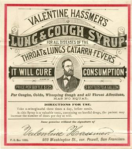 Bottle label for Valentine Hassmer's Lung and Cough Syrup features text is a variety of type faces and insures the user that the syrup with cure consumption and is ideal for all diseases of the throat and lungs, for catarrh, and fevers. A sketch of a distinguished gentleman is in the center of the label. the price for a bottle of this cure-all is stated as one dollar and twenty-five cents and there are five bottles per gallon.